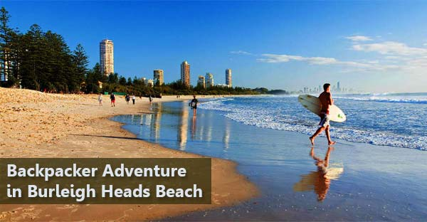 Backpacker Adventure in Burleigh Heads Beach