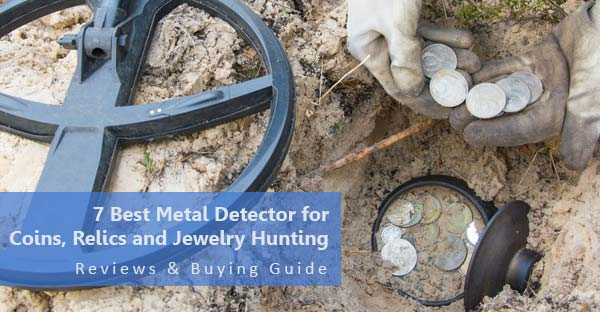 7 Best Metal Detector For Coins Relics